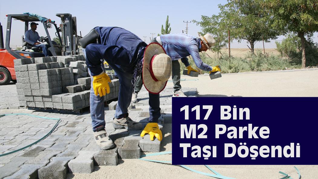 117 Bin M2 Parke Taşı Döşendi