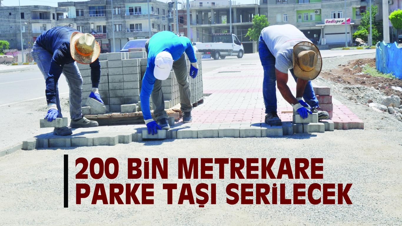 200 BiN METREKARE PARKE TAŞI SERiLECEK