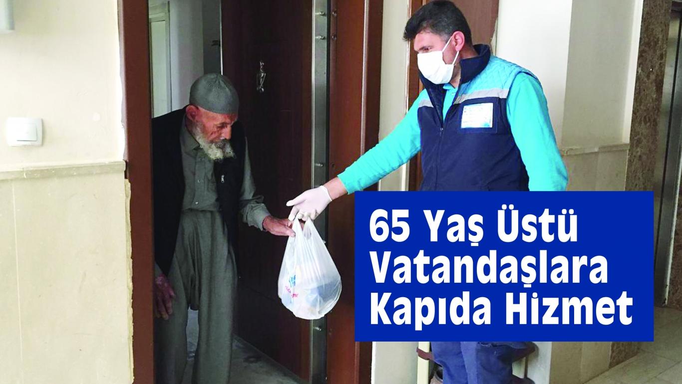 65 Yaş Üstü Vatandaşlara Kapıda Hizmet