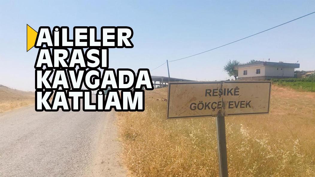 AİLELER ARASI KAVGADA KATLİAM