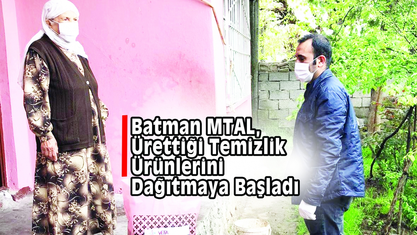 Batman MTAL,Ürettiği Temizlik Ürünlerini Dağıtmaya Başladı