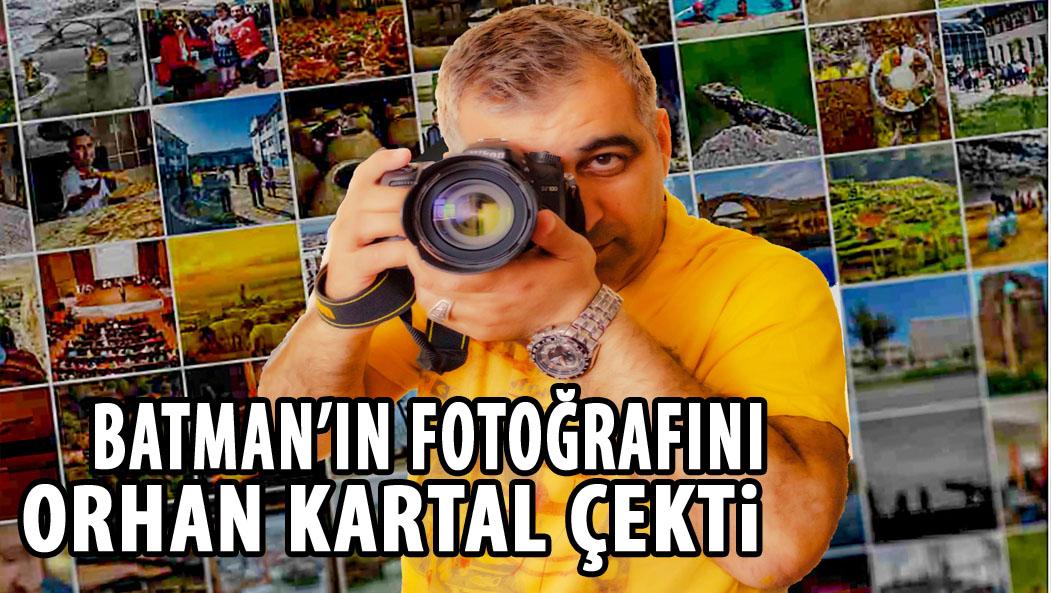 BATMAN'IN FOTOĞRAFINI ORHAN KARTAL ÇEKTİ