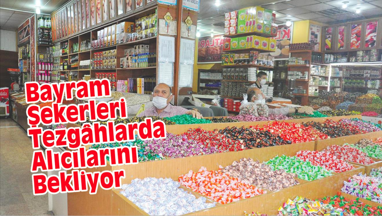 Bayram Şekerleri Tezgâhlarda Alıcılarını Bekliyor