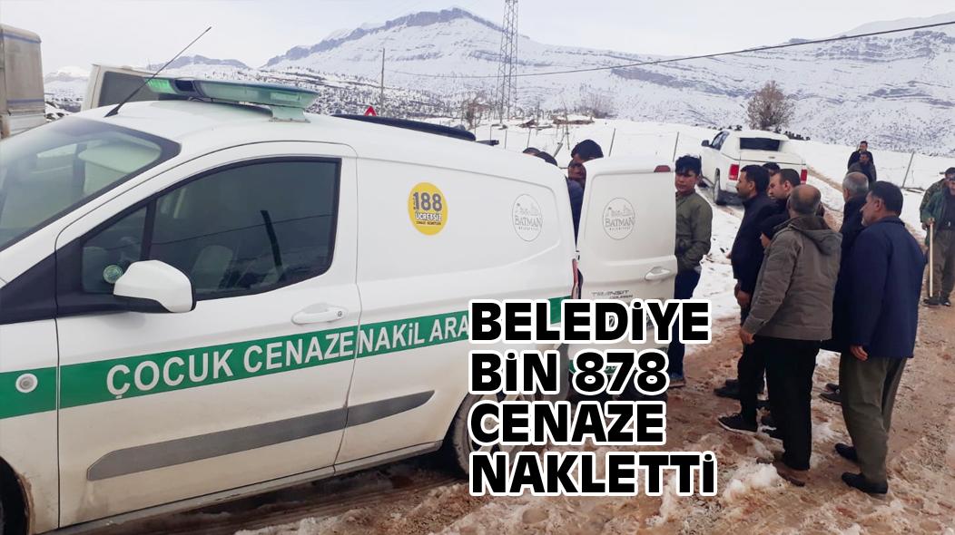 BELEDiYE BiN 878 CENAZE NAKLETTi