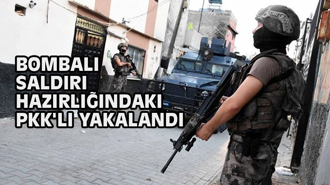 Bombalı Saldırı Hazırlığındaki PKK'li Yakalandı
