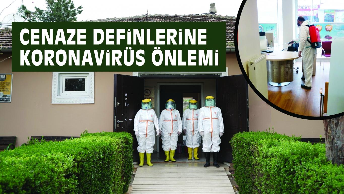 CENAZE DEFiNLERiNE KORONAViRÜS ÖNLEMi