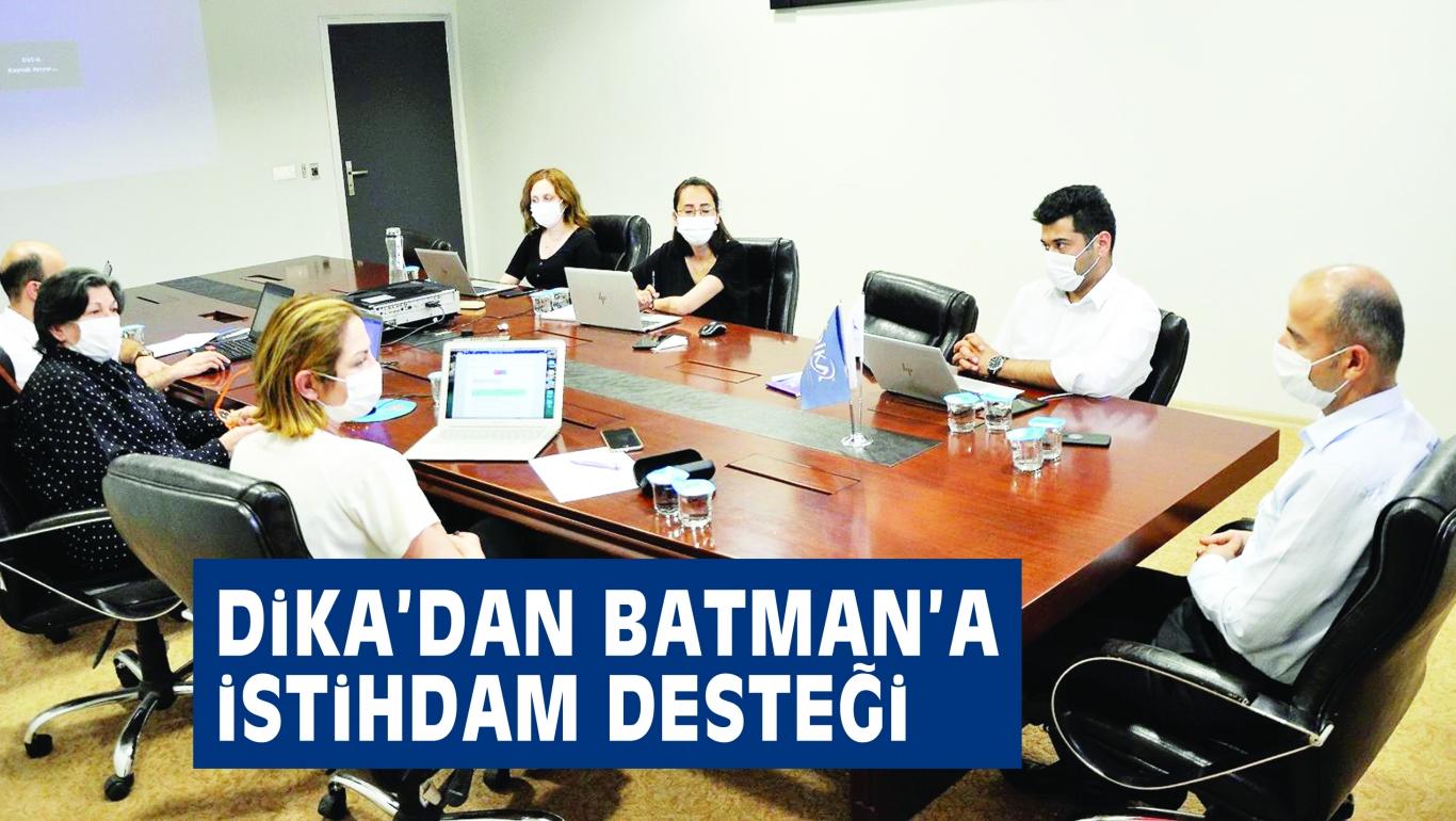 DiKA'DAN BATMAN'A iSTiHDAM DESTEĞi