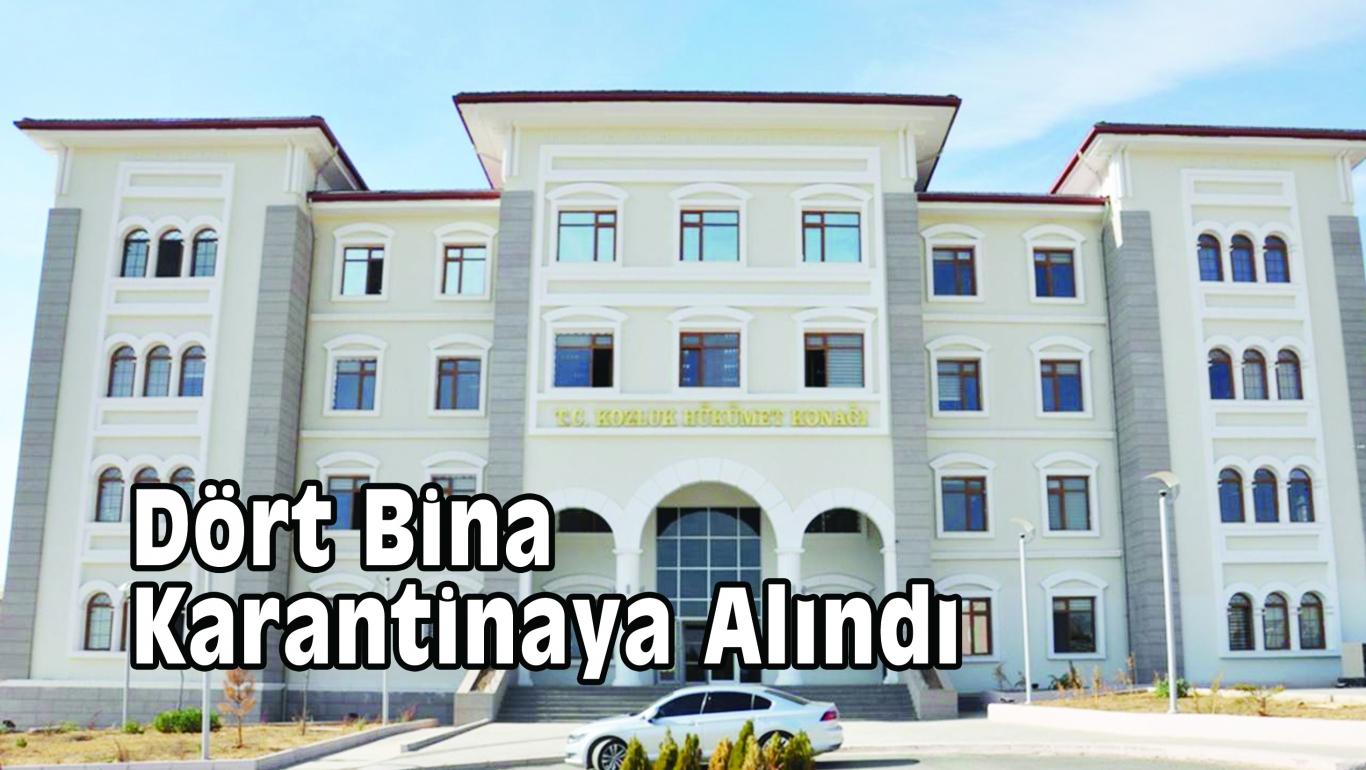 Dört Bina Karantinaya Alındı