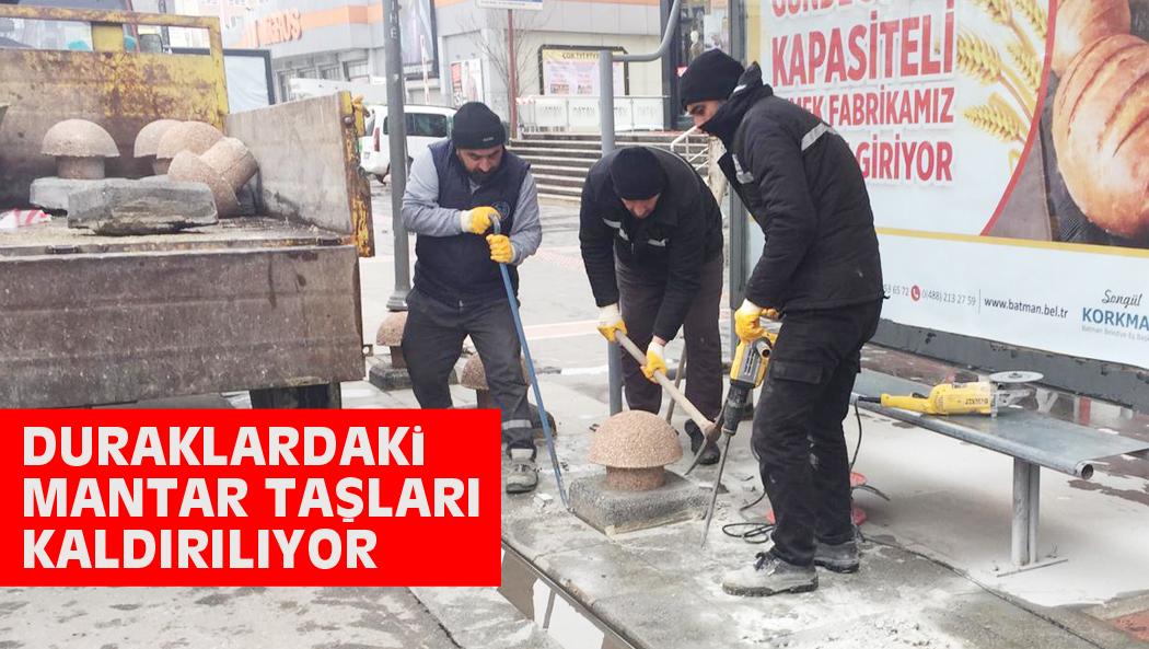 DURAKLARDAKi MANTAR TAŞLARI KALDIRILIYOR