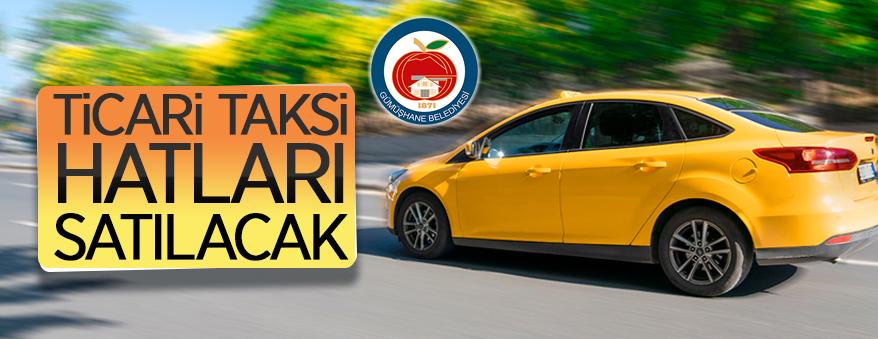 Gümüşhane Belediyesi 14 adet ticari taksi (T) hattını ihale ile satıyor