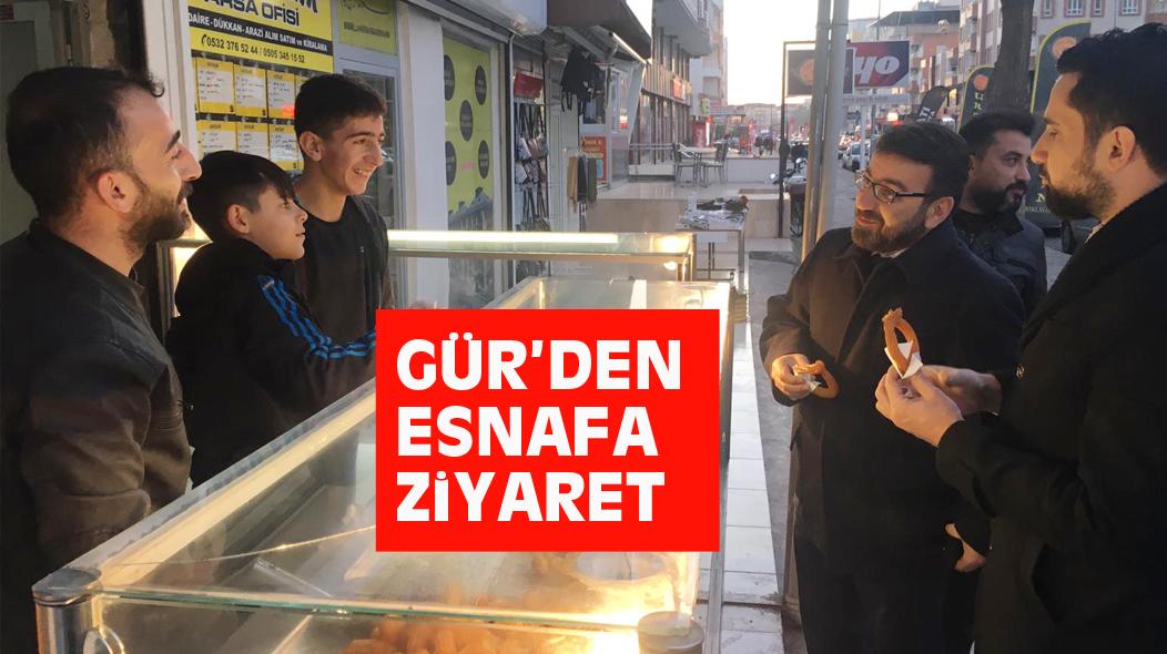 GÜR'DEN ESNAFA ZiYARET