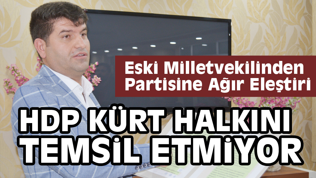 HDP KÜRT HALKINI TEMSİL ETMİYOR