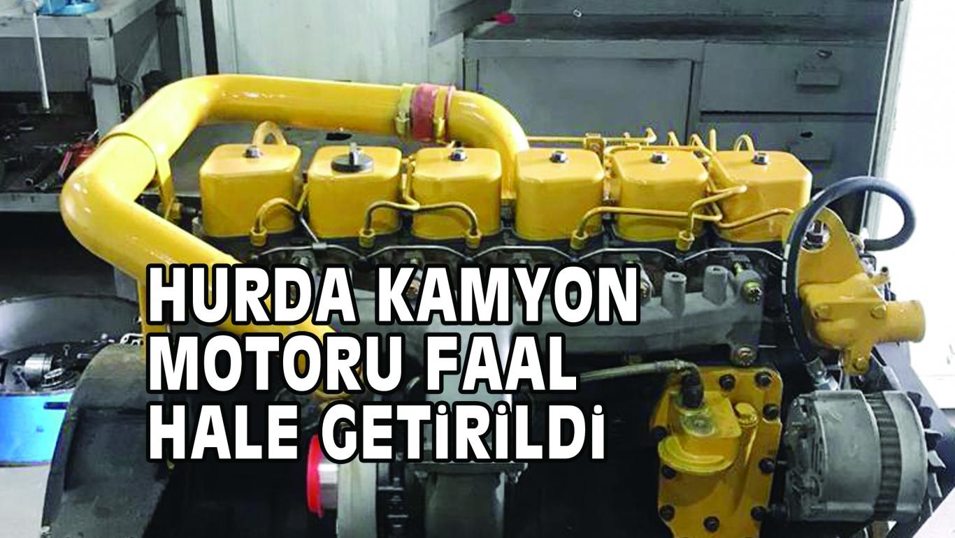 HURDA KAMYON MOTORU FAAL HALE GETiRiLDi