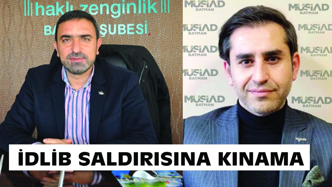 İŞ ADAMLARINDAN İDLİB SALDIRISINA KINAMA
