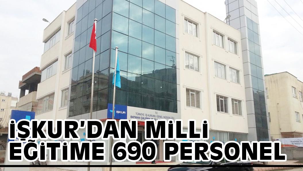 iŞKUR'DAN MiLLi EĞiTiME 690 PERSONEL