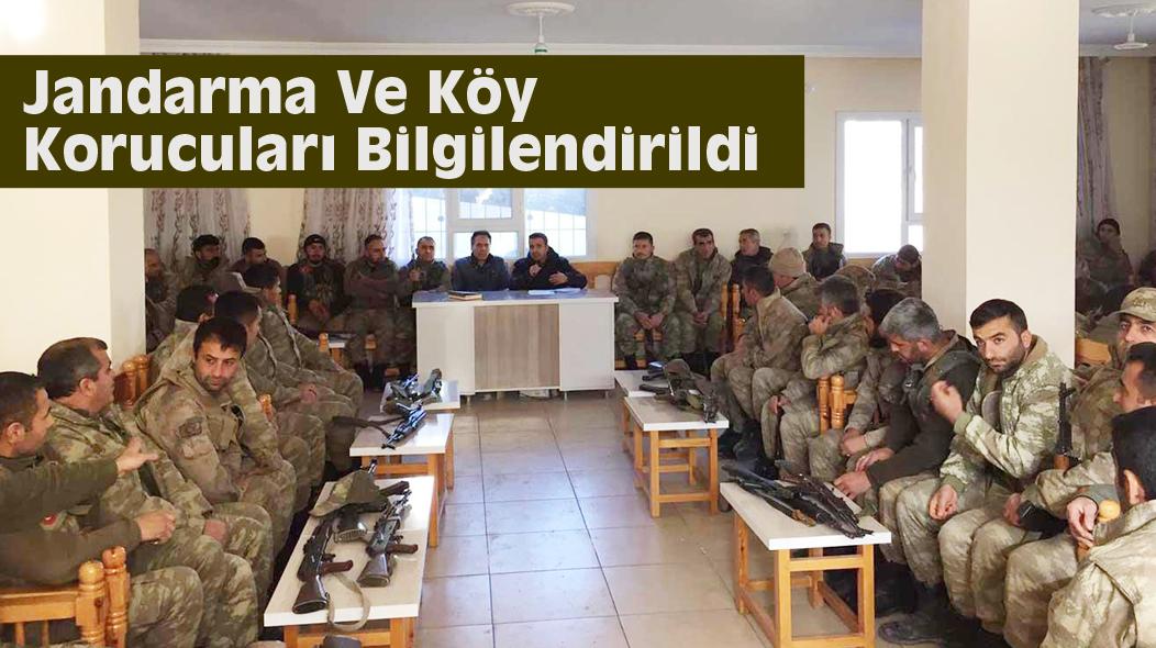 Jandarma ve köy korucuları bilgilendirildi