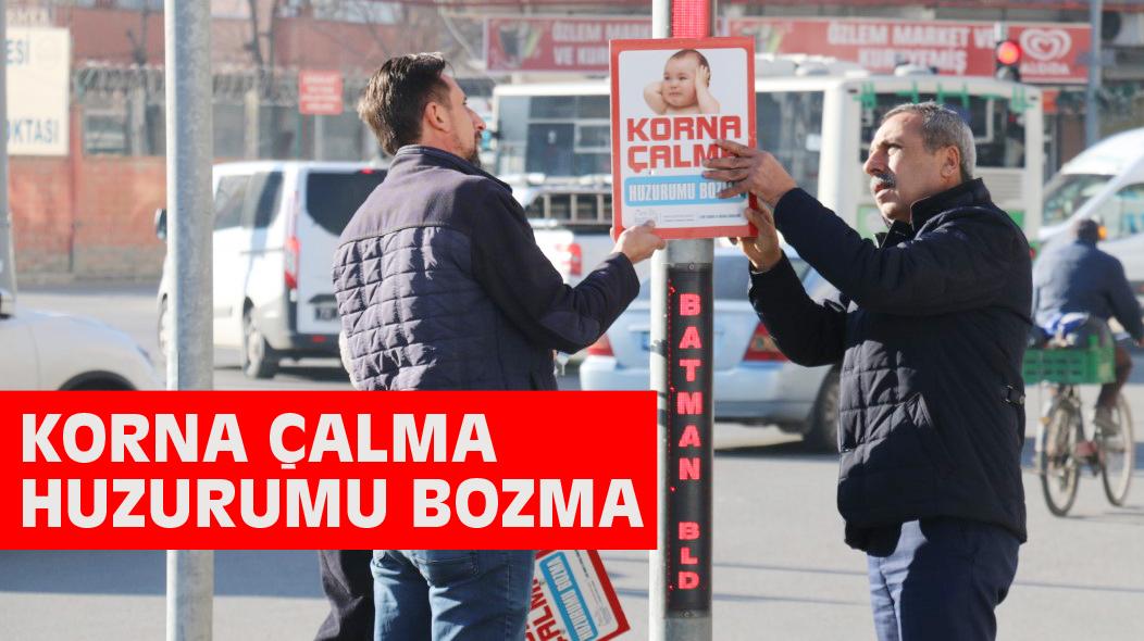 'KORNA ÇALMA HUZURUMU BOZMA'