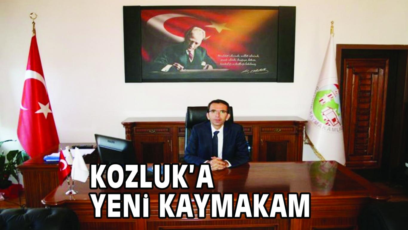 KOZLUK'A YENi KAYMAKAM
