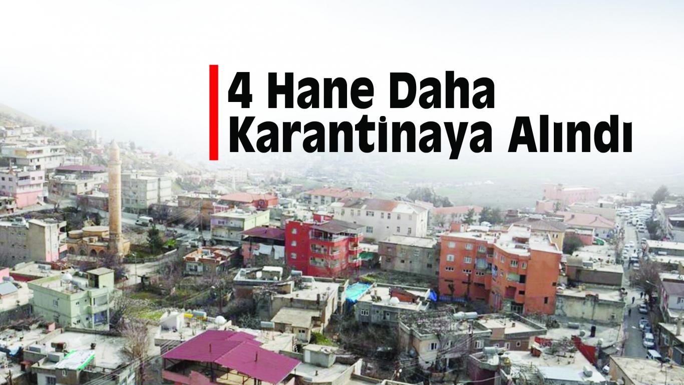 Kozluk'ta 4 Hane Daha Karantinaya Alındı