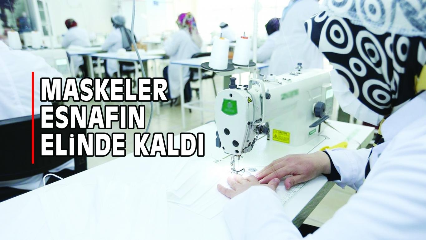 MASKELER ESNAFIN ELiNDE KALDI
