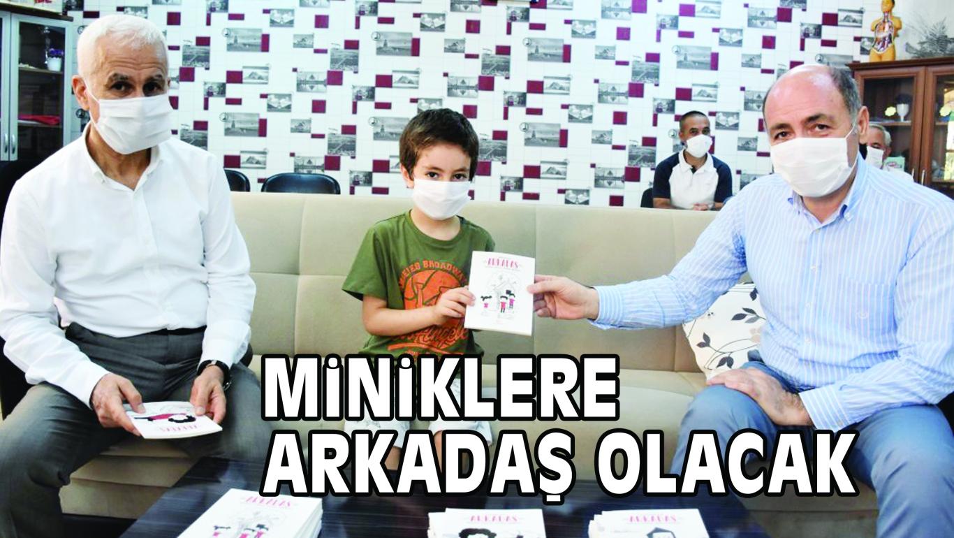 """MiNiKLERE """"ARKADAŞ"""" OLACAK"""