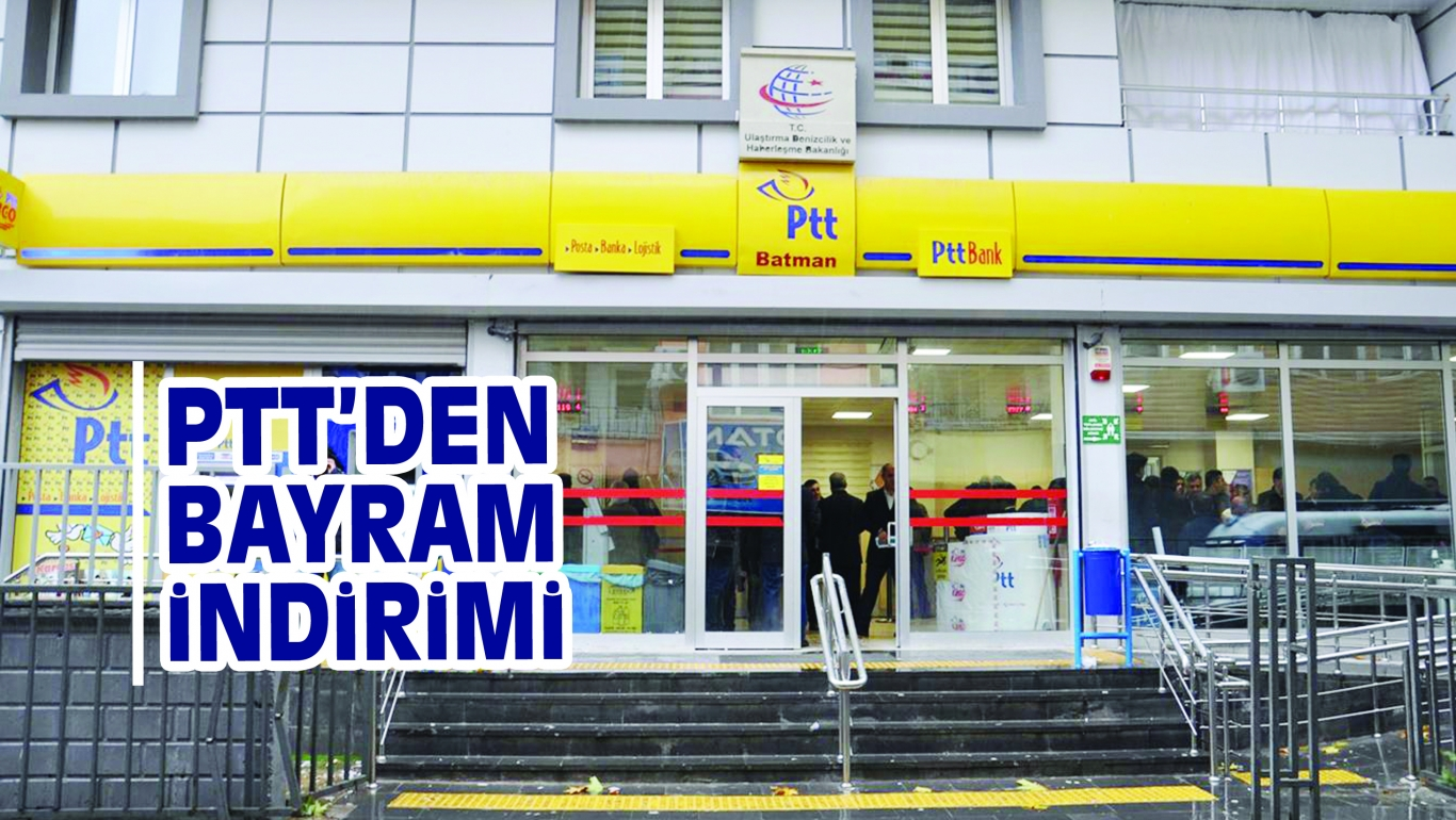 PTT'DEN BAYRAM iNDiRiMi