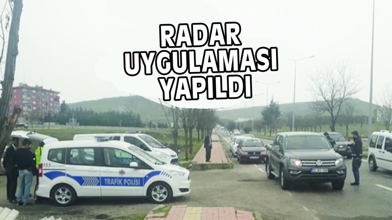 RADAR UYGULAMASI YAPILDI