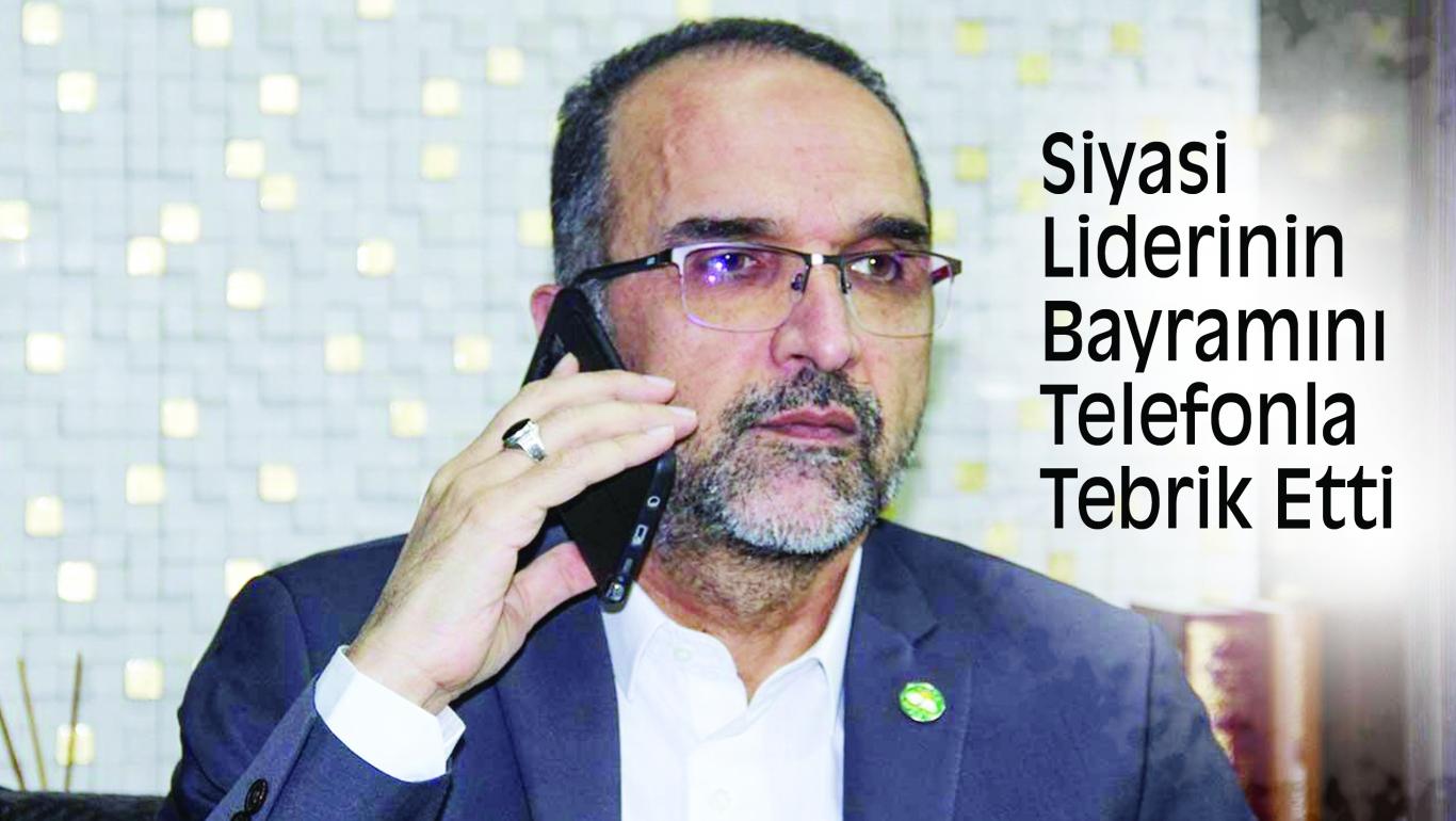Siyasi Liderinin Bayramını Telefonla Tebrik Etti