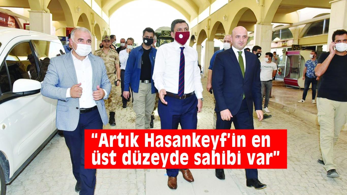 """Vali Şahin: """"Artık Hasankeyf'in en üst düzeyde sahibi var"""""""