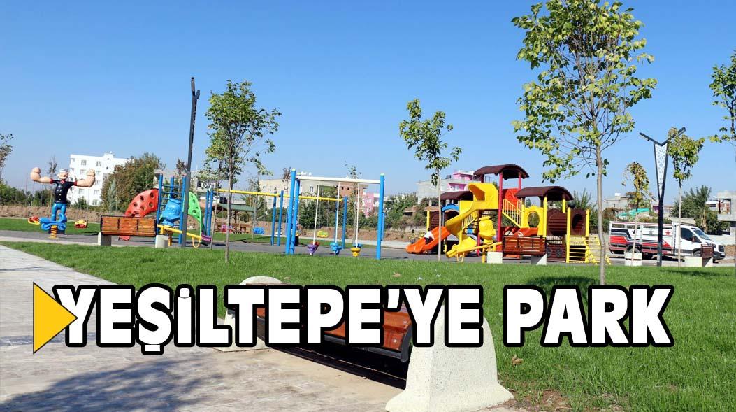 YEŞiLTEPE'YE PARK
